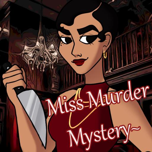 Miss Murder Mystery~
