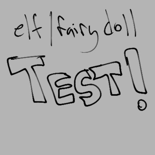 Elf/Fairy doll test