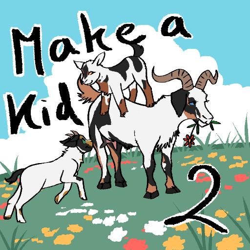 Make a kid!! 2