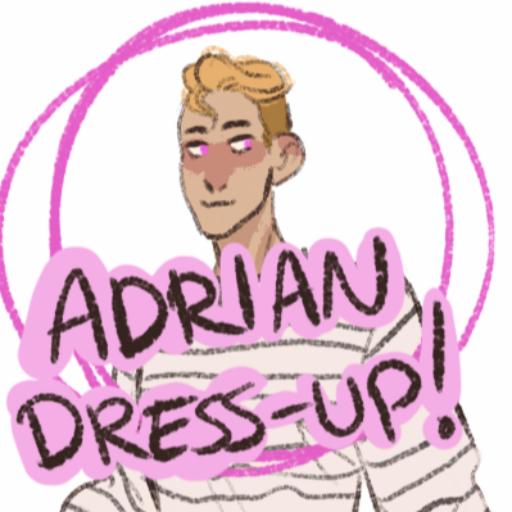 Adrian Dress Up!
